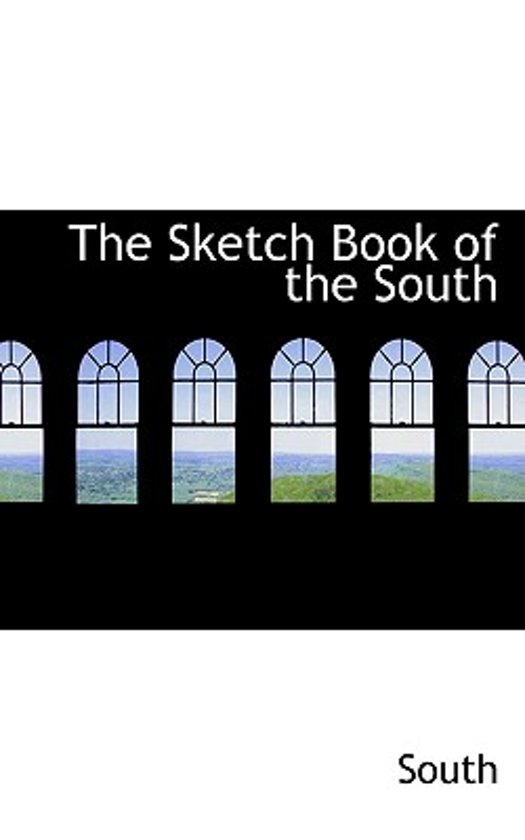 The Sketch Book of the South