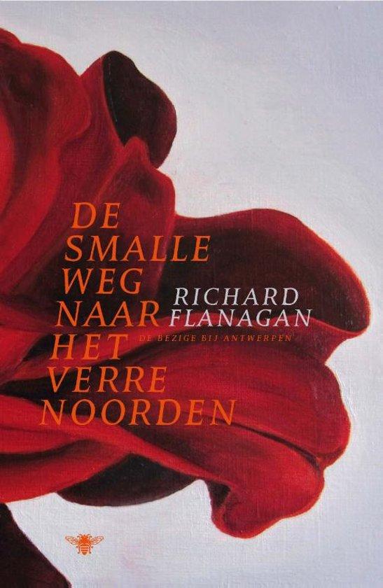 Boek cover De smalle weg naar het verre noorden van Richard Flanagan (Onbekend)