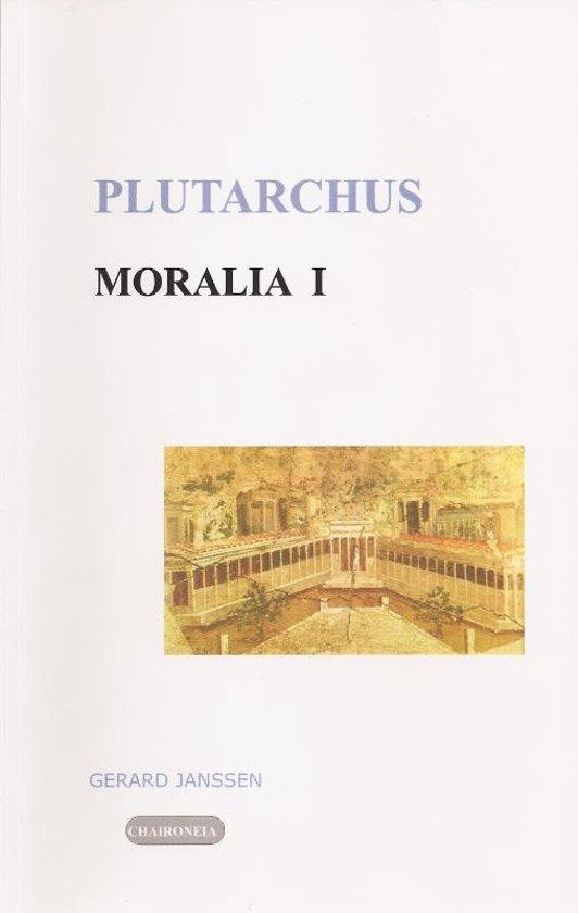 Moralia 1 Tegen Epicurisme en Stoa