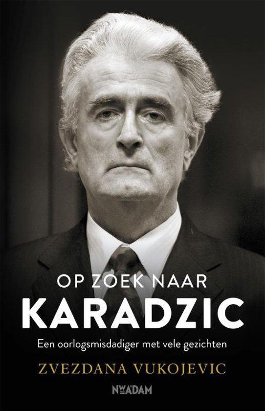Boek cover Op zoek naar Karadzic van Zvezdana Vukojevic (Paperback)