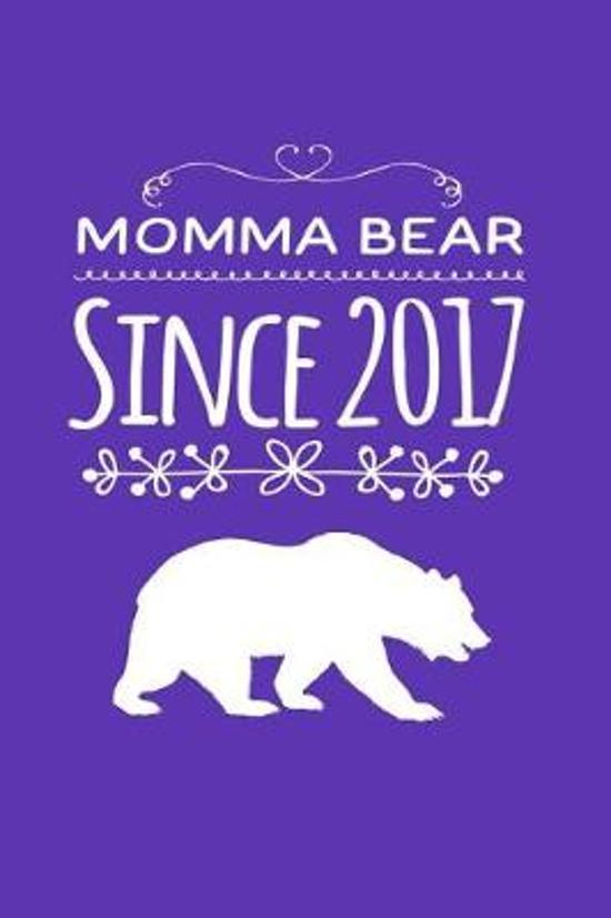 Momma Bear Since 2017