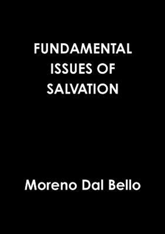 Fundamental Issues of Salvation