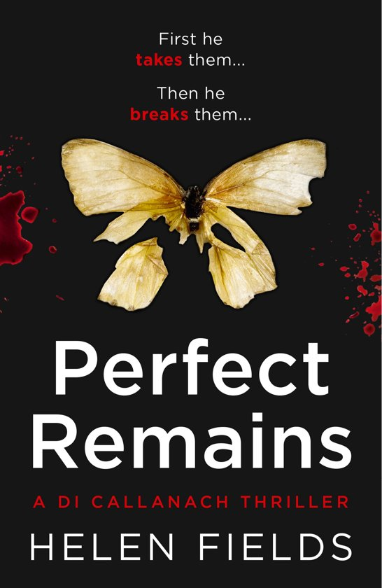 Boek cover Perfect Remains (A DI Callanach Thriller, Book 1) van Helen Fields (Onbekend)