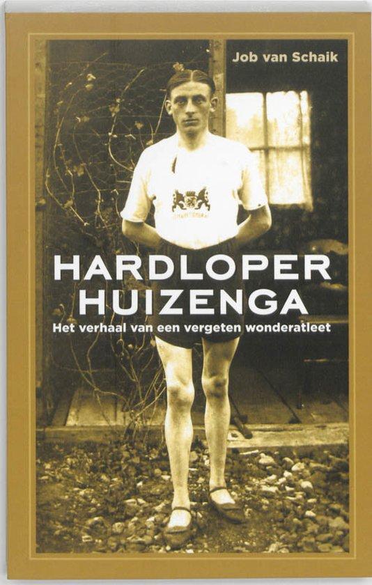 Cover van het boek 'Hardloper Huizenga' van Jan van Schaik