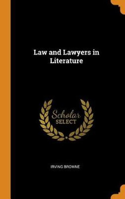Law and Lawyers in Literature