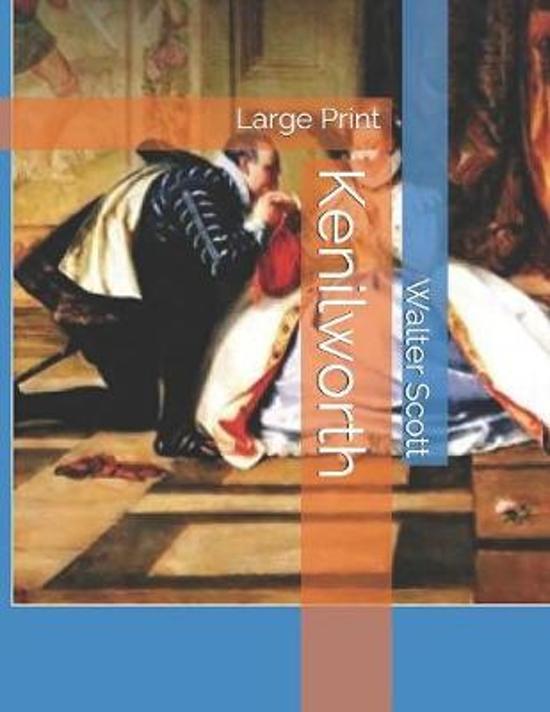 Kenilworth: Large Print