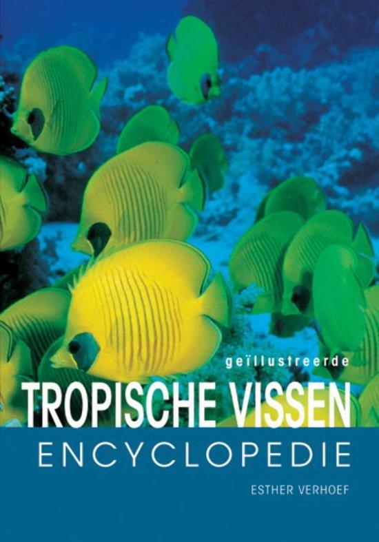 Tropische Vissen Encyclopedie - E.J.J. Verhoef-Verhallen
