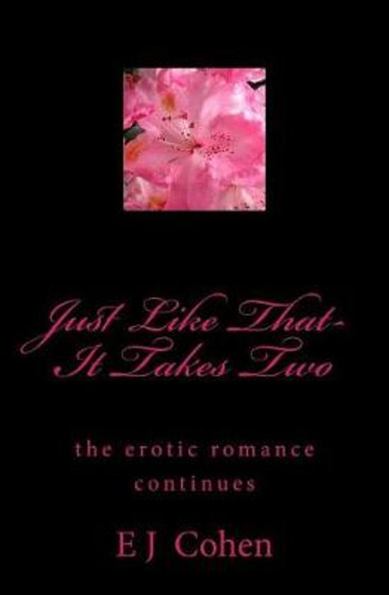 Just Like That- It Takes Two