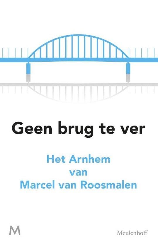 Boek cover Geen brug te ver van Marcel van Roosmalen (Paperback)