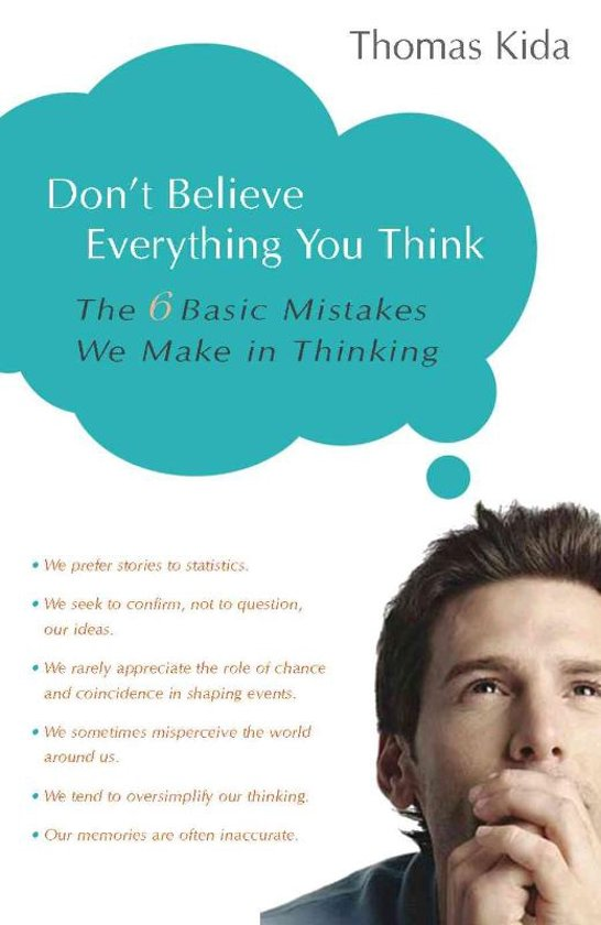 Bolcom Dont Believe Everything You Think Thomas E Kida