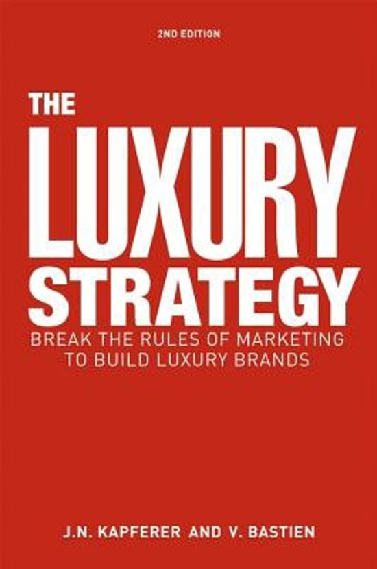 The Luxury Strategy