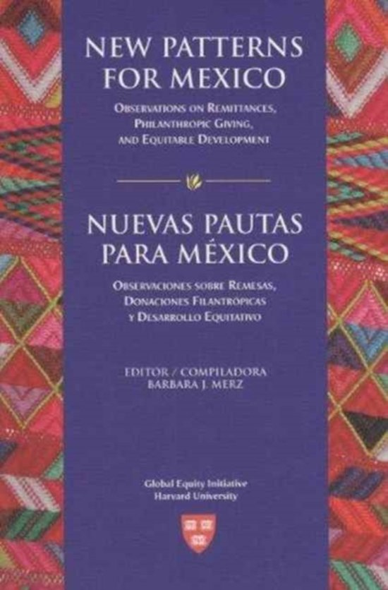 New Patterns for Mexico/ Neuvas Pautas Para Mexico