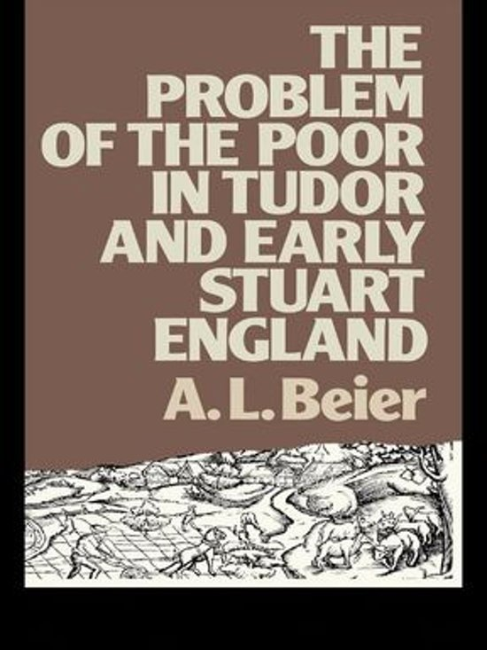 The Problem of the Poor in Tudor and Early Stuart England