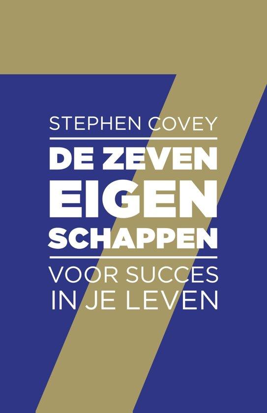 Boek cover De zeven eigenschappen voor succes in je leven van Stephen R. Covey (Onbekend)