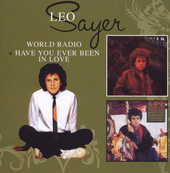 World Radio/Have You Ever Been In Love