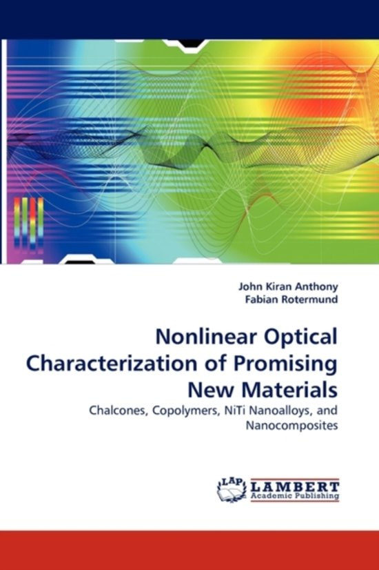 Nonlinear Optical Characterization of Promising New Materials