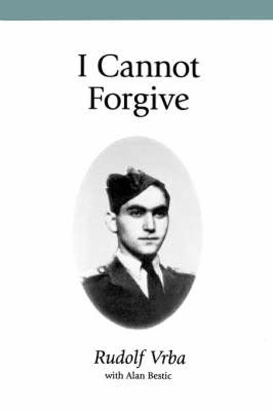 Boek cover I Cannot Forgive van Rudolf Vrba (Paperback)