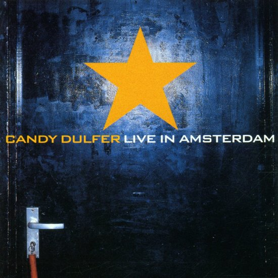 CD cover van Candy Dulfer Live In Amsterdam van Candy Dulfer