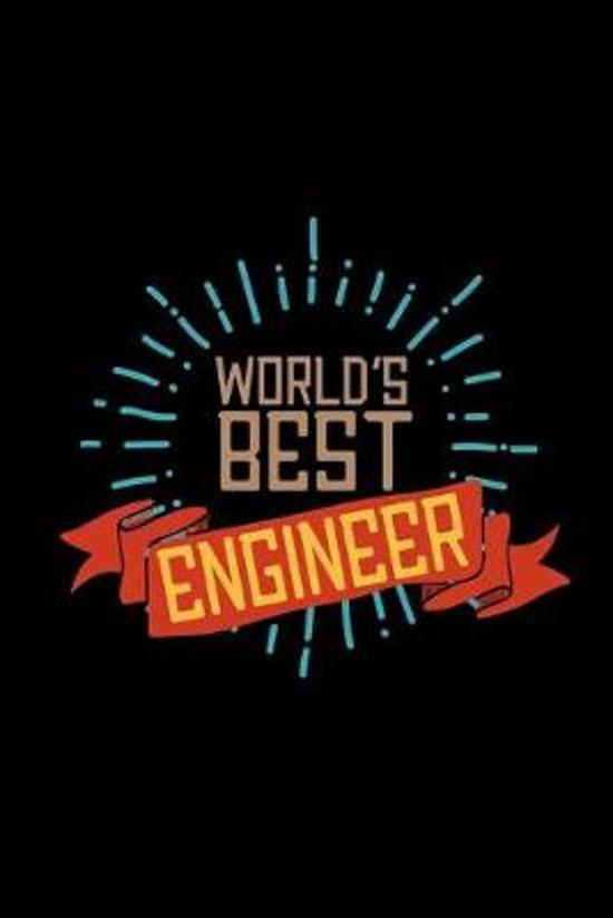 World's best engineer: Notebook - Journal - Diary - 110 Lined pages - 6 x 9 in - 15.24 x 22.86 cm - Doodle Book - Funny Great Gift