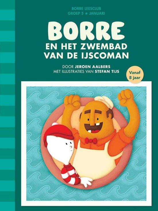 De Gestreepte Boekjes - Groep 5 Januari: Borre en het zwembad van de ijscoman