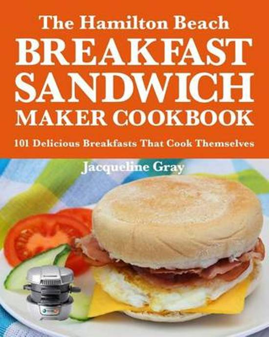 the hamilton beach breakfast sandwich maker cookbook