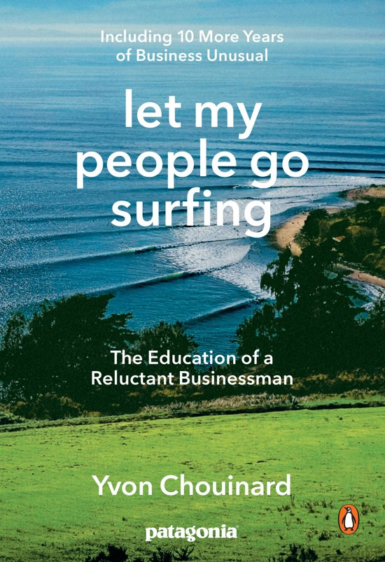 Boek cover Let my people go surfing van Yvon Chouinard (Paperback)