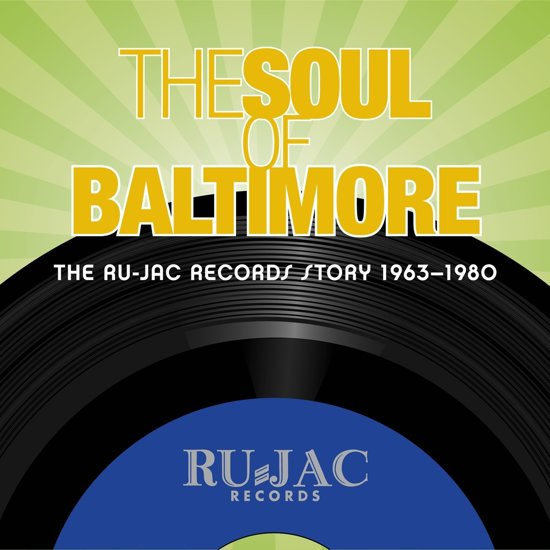 Soul Of Baltimore: The..