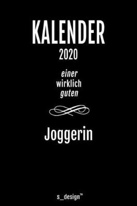 Kalender 2020 f�r Jogger / Joggerin: Wochenplaner / Tagebuch / Journal f�r das ganze Jahr: Platz f�r Notizen, Planung / Planungen / Planer, Erinnerung
