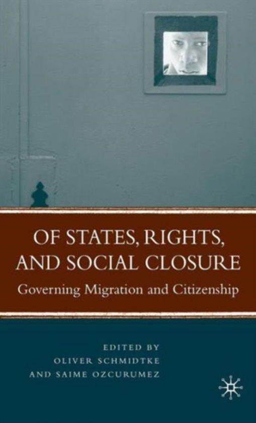 Of States, Rights, and Social Closure