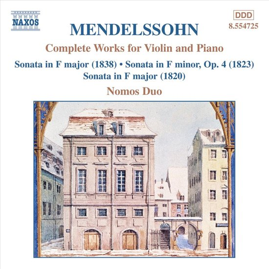 Mendelssohn: Complete Works for Violin & Piano / Nomos Duo