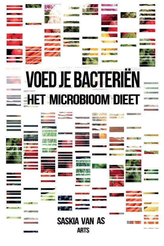 Voed je bacteriën - het microbioom dieet