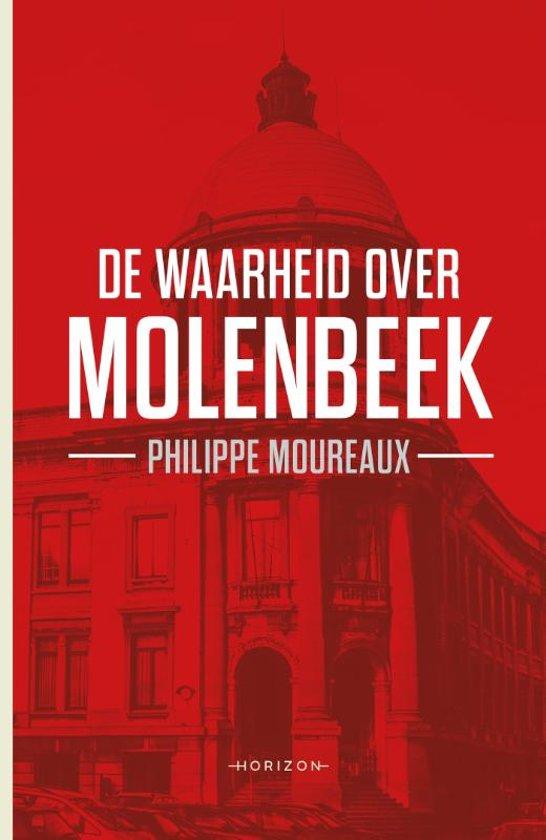 De waarheid over Molenbeek - Philippe Moureaux  