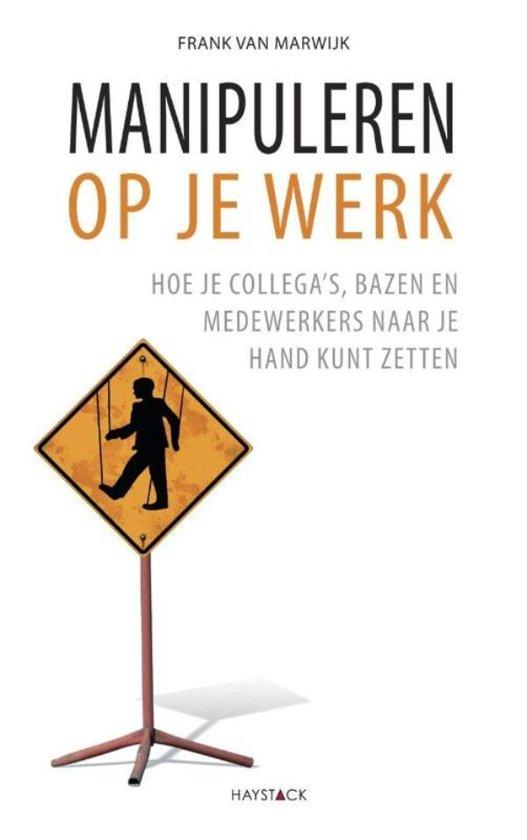 Boek cover Manipuleren op je werk van Frank van Marwijk (Onbekend)