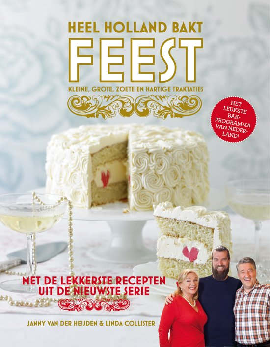 Heel Holland bakt Feest!