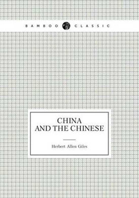 China and the Chinese (Lectures)