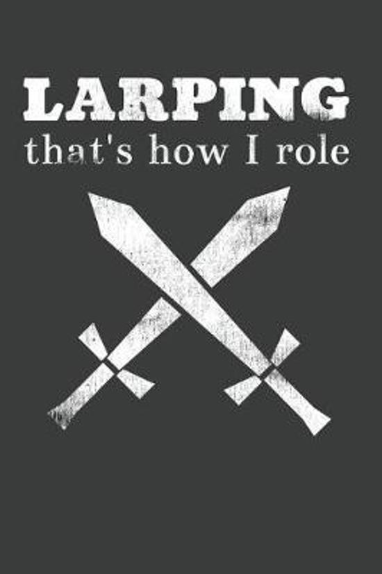 LARPING That's How I Role
