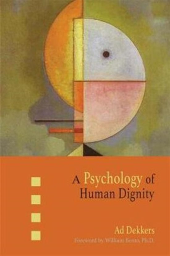 A Psychology of Human Dignity