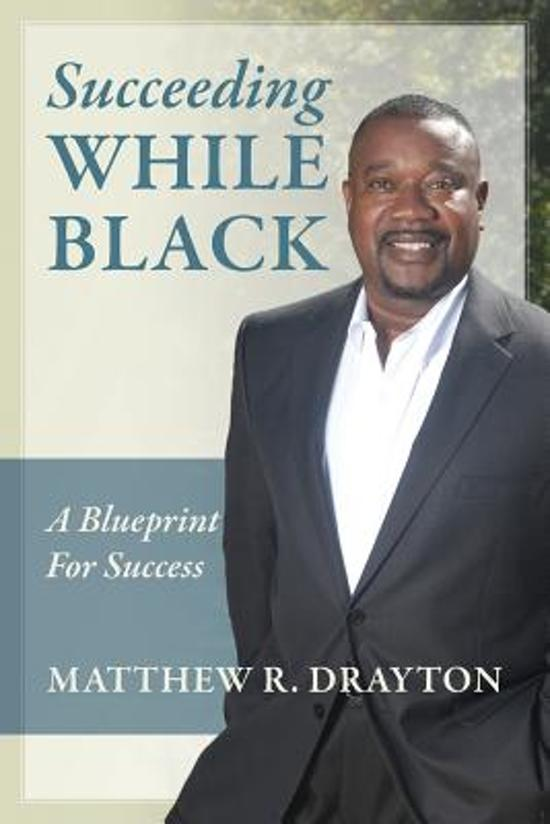 Succeeding While Black