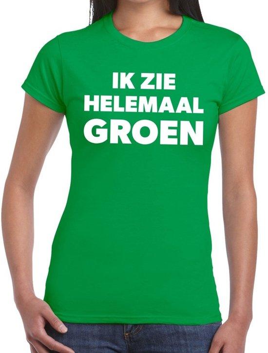 Ik zie helemaal groen tekst t-shirt dames - fun tekst shirt groen voor dames XL