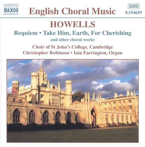Howells: Requiem, etc / Robinson, Farrington, et al