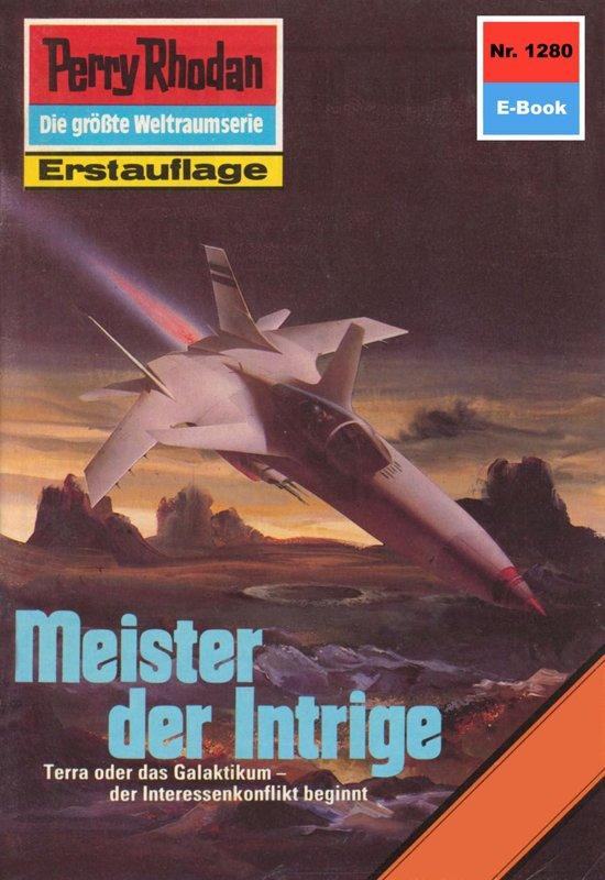 Perry Rhodan 1280: Meister der Intrige (Heftroman)