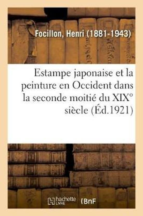 Estampe Japonaise Et La Peinture En Occident Dans La Seconde Moiti Du XIX Si cle, Communication