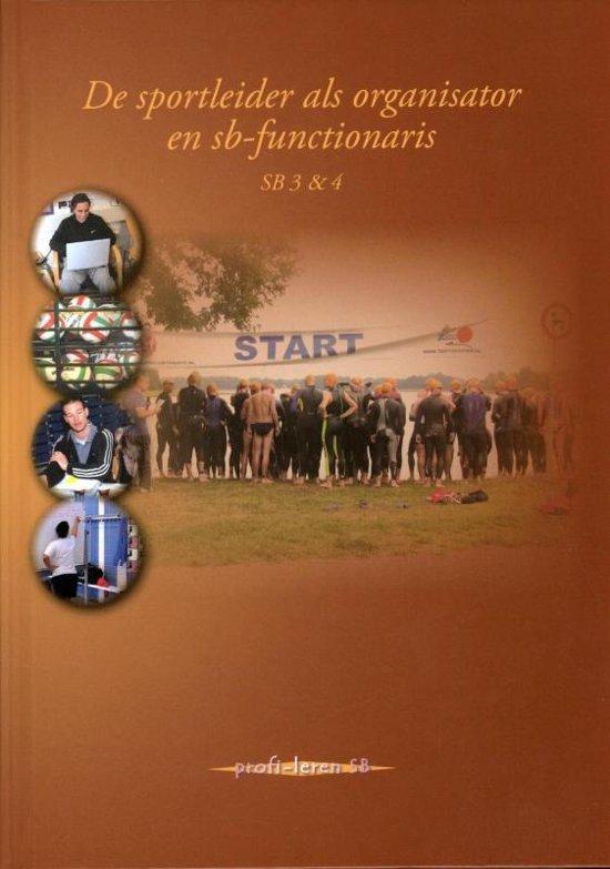 De sportleider als organisator en sb-functionaris - SB 3 & 4