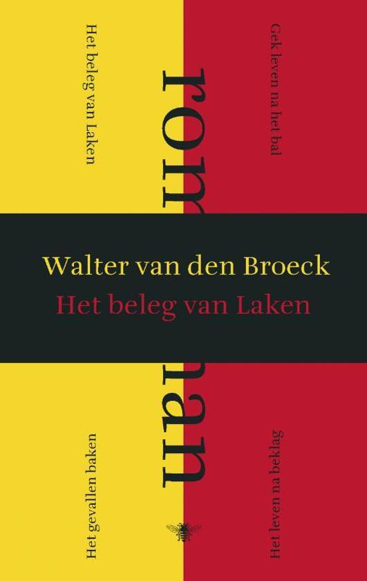 Het beleg van Laken - Walter van den Broeck pdf epub