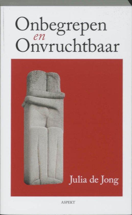 Boek cover Onbegrepen (en) onvruchtbaar van Jacqueline de Jong (Paperback)