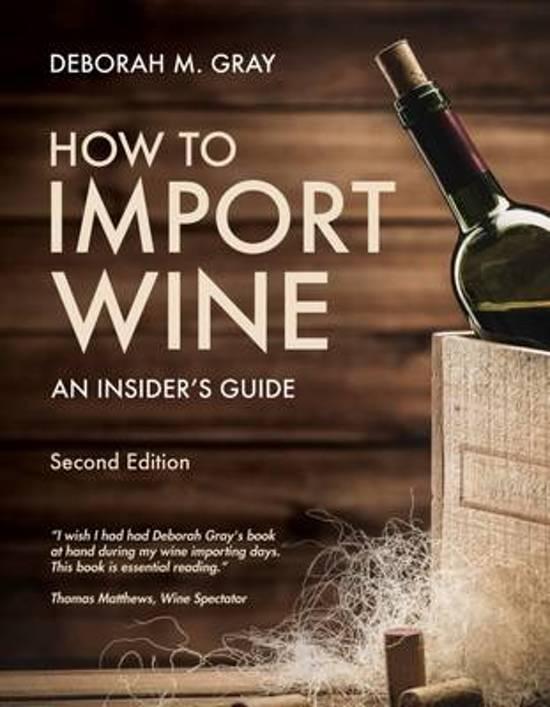 Boek cover How to Import Wine van Deborah M. Gray (Paperback)