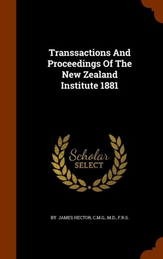 Transsactions and Proceedings of the New Zealand Institute 1881