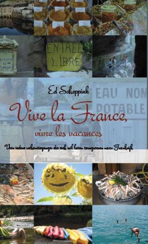 Vive la France, vivre les vacances