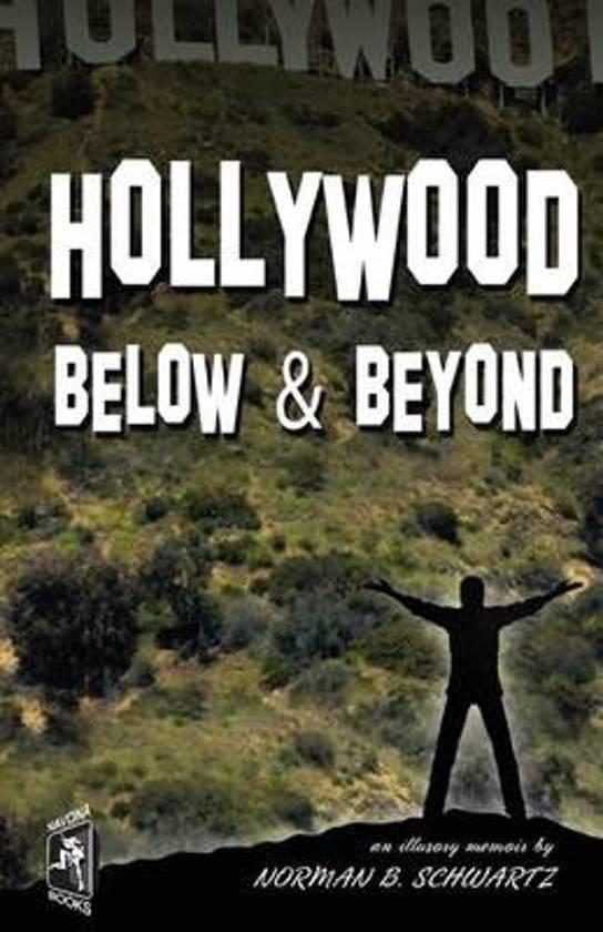 Hollywood Below & Beyond