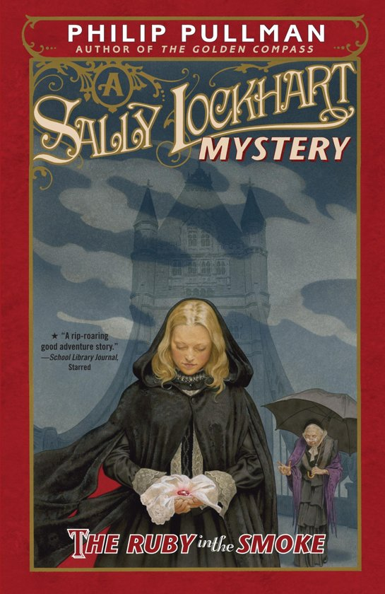 Boek cover The Ruby in the Smoke: A Sally Lockhart Mystery van Philip Pullman (Onbekend)